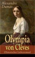 ebook: Olympia von Clèves (Historischer Liebesroman)