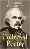 eBook: Collected Poetry of Nathaniel Hawthorne