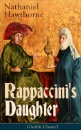 eBook: Rappaccini's Daughter (Gothic Classic)