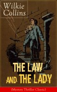 eBook: The Law and The Lady (Mystery Thriller Classic)