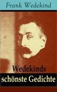 ebook: Wedekinds schönste Gedichte