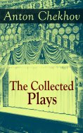 eBook: The Collected Plays of Anton Chekhov