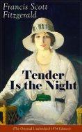 eBook: Tender Is the Night (The Original Unabridged 1934 Edition)