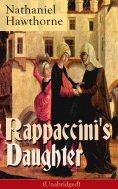 ebook: Rappaccini's Daughter (Unabridged)