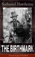 eBook: The Birthmark (Psychological Thriller)
