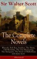 eBook: The Complete Novels of Sir Walter Scott