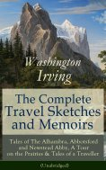 eBook: The Complete Travel Sketches and Memoirs of Washington Irving