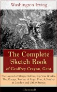 eBook: The Complete Sketch Book of Geoffrey Crayon, Gent. (Illustrated)