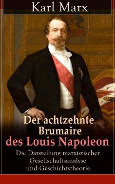 ebook: Der achtzehnte Brumaire des Louis Napoleon