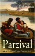 eBook: Parzival (Die Legende der Gralssuche)