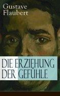 eBook: Die Erziehung der Gefühle