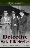 eBook: Detective Sgt. Elk Series: The Complete 6 Novels Collection