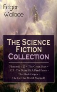 ebook: Edgar Wallace: The Science Fiction Collection