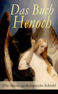 eBook: Das Buch Henoch (Die älteste apokalyptische Schrift)