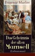 eBook: Das Geheimnis der alten Mamsell (Liebesroman)
