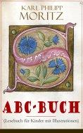 eBook: ABC-Buch (Lesebuch für Kinder mit Illustrationen)