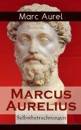 eBook: Marcus Aurelius: Selbstbetrachtungen