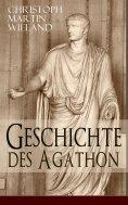 eBook: Geschichte des Agathon