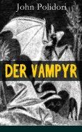 eBook: Der Vampyr - Vollständige deutsche Ausgabe