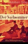 eBook: Der Nachsommer (Ein Bildungsroman)