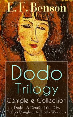 eBook: Dodo Trilogy - Complete Collection: Dodo - A Detail of the Day, Dodo's Daughter & Dodo Wonders