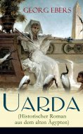 eBook: Uarda (Historischer Roman aus dem alten Ägypten)