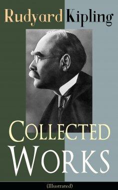 eBook: Collected Works of Rudyard Kipling (Illustrated)