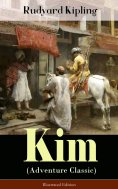 ebook: Kim (Adventure Classic) - Illustrated Edition