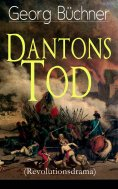 ebook: Dantons Tod (Revolutionsdrama)