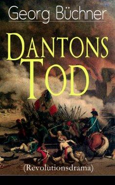 ebook: Dantons Tod (Revolutionsdrama)