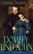 ebook: Dombey und Sohn (Illustrierte Ausgabe)