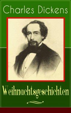 eBook: Charles Dickens: Weihnachtsgeschichten