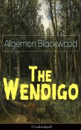 eBook: The Wendigo (Unabridged)