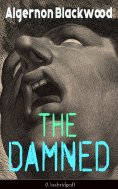 eBook: The Damned (Unabridged)