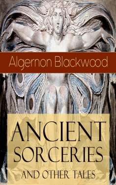 ebook: Ancient Sorceries and Other Tales