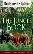 ebook: The Jungle Book (With the Original Illustrations by John L. Kipling)