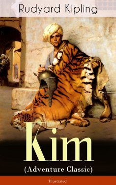 ebook: Kim (Adventure Classic) - Illustrated