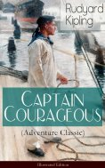 eBook: Captain Courageous (Adventure Classic) - Illustrated Edition