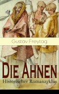 ebook: Die Ahnen - Historischer Romanzyklus