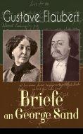 ebook: Gustave Flaubert: Briefe an George Sand