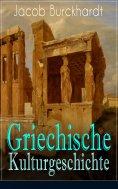 eBook: Griechische Kulturgeschichte