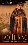 eBook: Tao Te King - Das Buch vom Sinn und Leben