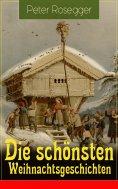 ebook: Die schönsten Weihnachtsgeschichten