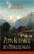 eBook: Zehn Klassiker des Heimatromans