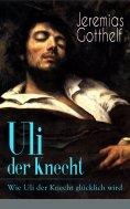 eBook: Uli der Knecht - Wie Uli der Knecht glücklich wird