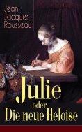ebook: Julie oder Die neue Heloise