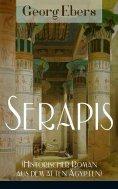 ebook: Serapis (Historischer Roman aus dem alten Ägypten)