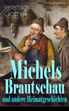 eBook: Michels Brautschau und andere Heimatgeschichten