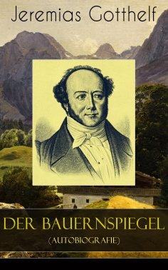 eBook: Der Bauernspiegel (Autobiografie)