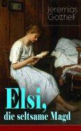 eBook: Elsi, die seltsame Magd